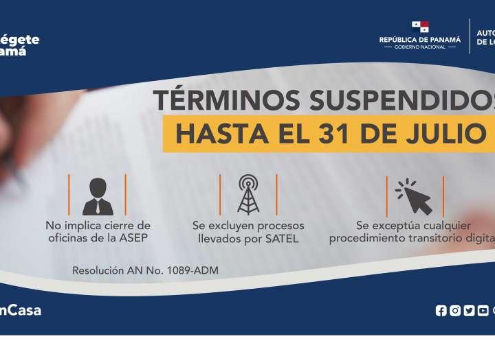 Se mantiene suspensión de términos administrativos hasta el 31 de julio en ASEP