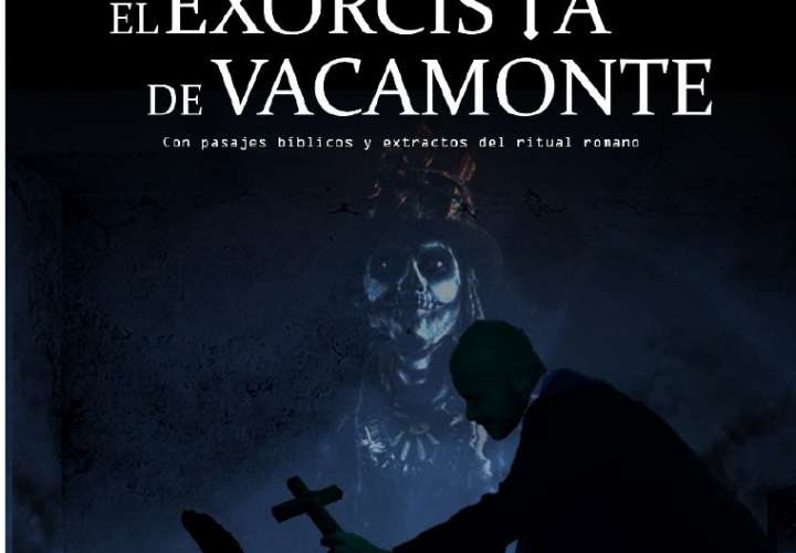 "Escritor le da vida al ""Exorcista de Vacamonte"""